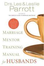 Marriage Mentor Training Manual for Husbands Les Parrott, Leslie Parrott Paperb