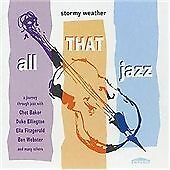 Stormy Weather: All That Jazz, Various Artists, Very Good Import