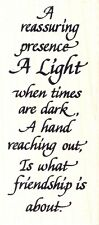 Friendship ~  A Light When Times Are Dark ~ Rubber Stamp Saying ~ FREE SHIPPING