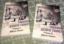 GRATTAN GEARY THROUGH ASIATIC TURKEY, BOMBAY PERSIA KURDISTAN ARMENIA ASIA MINOR