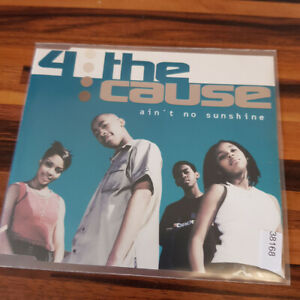 4 THE CAUSE : Ain't No Sunshine    > EX (MCD)