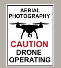 2 X AERIAL PHOTOGRAPHY CAUTION DRONE OPERATING WARNING STICKERS SIGNS