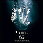 Secrets of the Sky - To Sail Black Waters (2013) CD