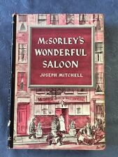 MCSORLEY'S WONDERFUL SALOON. FIRST EDITION  BY JOSEPH MITCHELL