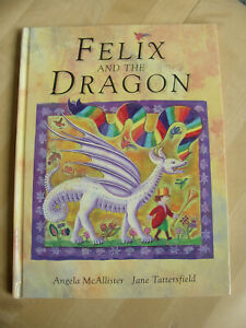 Hardly read Prince Felix and the White Dragon Angela McAllister About Sharing
