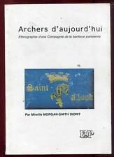 M. MORGAN-SMITH DIDRIT: ARCHERS D'AUJOURD'HUI. EMOTION PRIMITIVE. 1999.