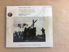 CD / FRANCISCO LOPEZ CASILLAS / MESSE DE LA BATAILLE / CRISTINA GARCIA BANEGAS
