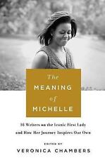 The Meaning of Michelle by Thorndike Press Large Print (Hardback, 2017)