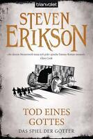 Das Spiel der Götter (15)-Tod eines Gottes von Steven Erikson (2017,Taschenbuch)