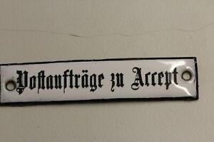 altes Emailleschild  Deutsche Post Reichspost Postaufträge zu Accept Emailschild