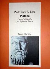 BUTTI DE LIMA Platone Esercizi di filosofia per il giovane Teeteto MARSILIO