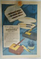"""Sheaffer's  Pen Ad:  Sheaffer's """"Lifetime"""" Pen ! from 1947 Size: 11 x 15 inches"""