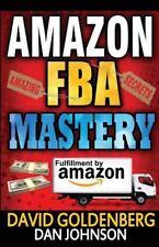 Amazon FBA: Mastery: 4 Steps to Selling $6000 per Month on Amazon FBA : Amazo...