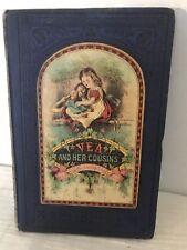 Antique Book 1874 Vea And Her Cousins Or Kind Words Awaken Kind Echoes