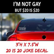 (1) I'm Not Gay Funny Bumper Car Window Truck USDM Decal, JDM Prank Sticker SEMA