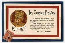 WW1 . Général JOFFRE . Les Grandes Pensées . Patriotique . Patriotic