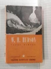 VERDI DIMORE W H Hudson Bompiani 1945 libro romanzo narrativa racconto storia di