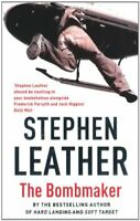 The Bombmaker By Stephen Leather. 9780340689561