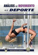 NEW Analisis del movimiento en el deporte (Spanish Edition)
