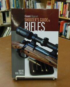 Gun Digest Shooter's Guide to Rifles Zwoll Hunting Target Shooting Firearms Guns