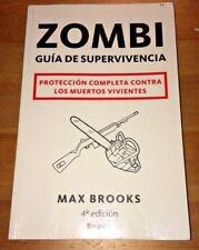 Zombie Survival Guide (Spanish) (Zombi: Guia De Supervivencia) PB 4th Max Brooks