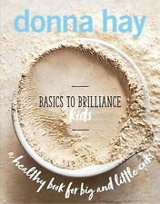 New Basics to Brilliance Kids by Donna Hay - Hardcover - Free Shipping