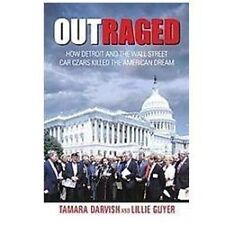 Outraged: How Detroit And The Wall Street Car Czars Killed The America-ExLibrary