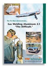 "Gas Welding Aluminum 2.1, ""The Difficult"" (2 DVDs) /metalworking/oxy acetylene"