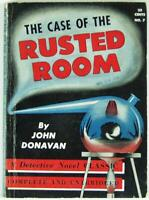 The Case of the Rusted Room by John Donavan 1937 Detective Novel Classic No.7