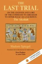 The Last Trial: On the Legends and Lore of the Command to Abraham to Offer Isaac