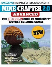 Minecrafter 2. 0 Advanced : The Unofficial Guide to Minecraft and Other Building