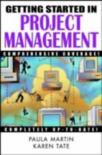 Getting Started in Project Management Karen Tate, Paula Martin Paperback