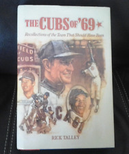 The Cubs of '69 Rick Talley Hardcover Book 1969 Chicago Cubs Baseball History