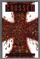 CROSSED: BADLANDS #25 - RAULO CACERES COVER - GARTH ENNIS SCRIPTS - 2013