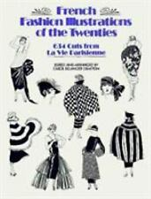 French Fashion Illustrations of the Twenties : 634 Cuts from la Vie...
