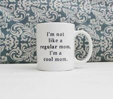 I'm a Cool Mom Quote Ceramic Coffee Mug gift Cup Mean Girls movie