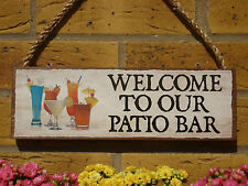 PERSONALISED PATIO SIGN WELCOME PLAQUE BAR SIGN OUTDOOR BAR SIGN COCKTAILS SIGN
