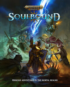 SOULBOUND - WARHAMMER AGE OF SIGMAR ROLEPLAY - CUBICLE SEVEN - NOW