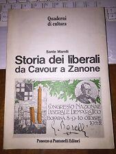 SANTE MARELLI STORIA DEI LIBERALI da CAVOUR a ZANONE Quaderni di cultura 1981