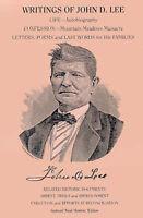 NEW Writings of John D. Lee by John Doyle Lee