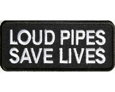 "LOUD PIPES SAVE LIVES MOTORCYCLE PATCH BIKER TRIKE 4"" x 1.75"""