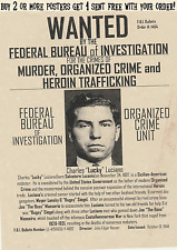 LUCKY LUCIANO WANTED POSTER GANG MOB MAFIA MURDER HOOVER FBI BOSS CAPONE SIEGLE