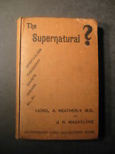 THE SUPERNATURAL  1891 Weatherly Ghosts Dreams Theosophy