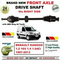 FOR RENAULT KANGOO 1.2 16V 1.4 1.5dCi 1997-2013 NEW FRONT AXLE RIGHT DRIVESHAFT