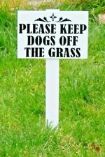 Please Keep Dogs Off The Grass Sign, 160mm x 325mm