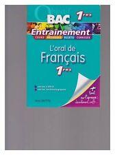 objectif bac 1eres L.ES.S. TECHNO ORAL DE FRANCAIS