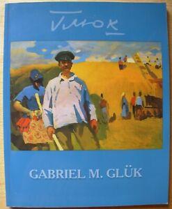 Gabriel Gluck Album Soviet and Ukrainian Transcarpathian painting Glyuk Hlyuk G