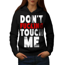 Wellcoda Don't Touch Me Womens Hoodie, Funny Casual Hooded Sweatshirt