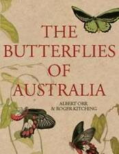The Butterflies of Australia by Roger Kitching, Albert Orr (Paperback, 2010)