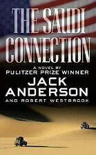 The Saudi Connection: by Anderson, Jack; Westbrook, Robert [Good Copy  S-5]